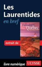 Les Laurentides en bref ebook by Collectif Ulysse, Collectif