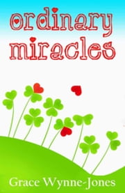 Ordinary Miracles ebook by Grace Wynne-Jones