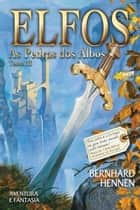 As pedras dos albos ebook by Bernhard Hennen