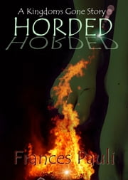 Horded ebook by Frances Pauli