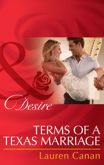 Terms of a Texas Marriage (Mills & Boon Desire) eBook by Lauren Canan
