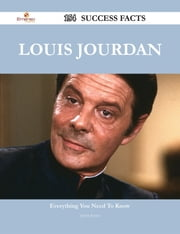 Louis Jourdan 154 Success Facts - Everything you need to know about Louis Jourdan ebook by Joyce Joyce
