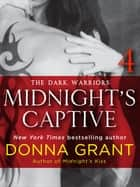 Midnight's Captive: Part 4 - The Dark Warriors eBook by Donna Grant
