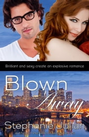 Blown Away (DeMarco Investigations) ebook by Stephanie Julian