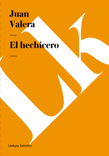 hechicero ebook by Juan Valera