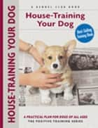 House-training Your Dog ebook by Charlotte Schwartz, Isabelle Francais
