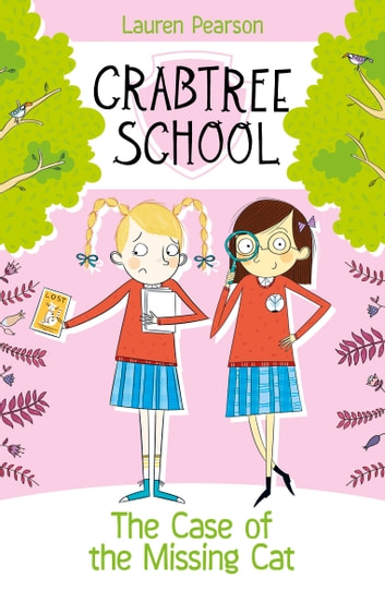 Crabtree School 4: The Case of the Missing Cat ebook by Lauren Pearson