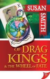 Of Drag Kings and the Wheel of Fate ebook by Susan Smith