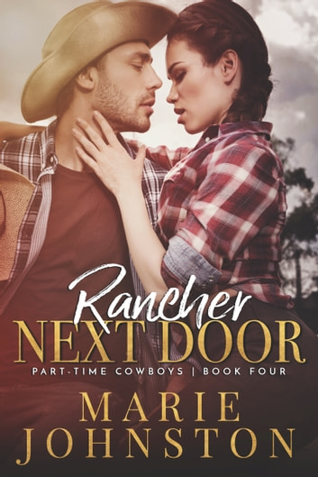 Rancher Next Door ebook by Marie Johnston