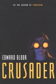 Crusader ebook by Edward Bloor