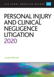 Personal Injury and Clinical Negligence Litigation 2020 ebook by Julie Mardell