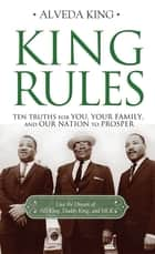 King Rules ebook by Alveda King