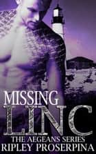 Missing Linc ebook by Ripley Proserpina