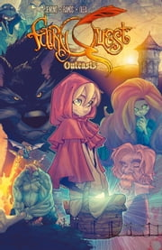 Fairy Quest: Outcasts #1 ebook by Paul Jenkins,Humberto Ramos