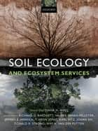 Soil Ecology and Ecosystem Services ebook by Diana H. Wall, Richard D. Bardgett, Valerie Behan-Pelletier,...