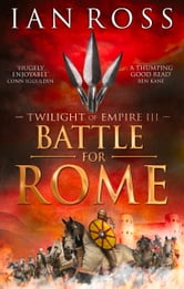 The Battle for Rome ebook by Ian Ross