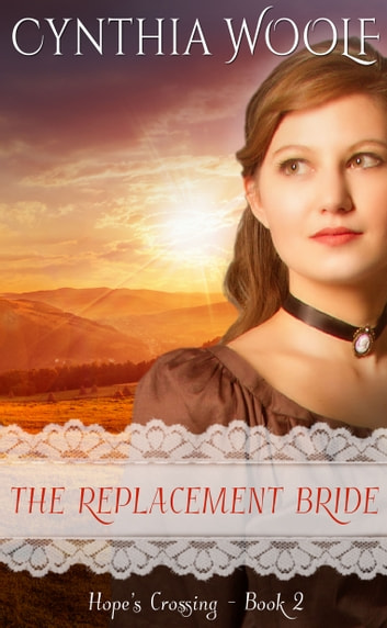 The Replacement Bride ebook by Cynthia Woolf