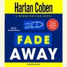 Fade Away - A Myron Bolitar Novel audiobook by Harlan Coben