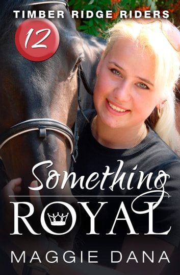 Something Royal ebook by Maggie Dana