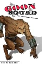 Goon Squad #3 ebook by Jonathan L. Howard