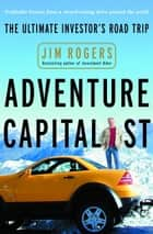 Adventure Capitalist ebook by Jim Rogers