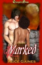 Marked ebook by Alice Gaines