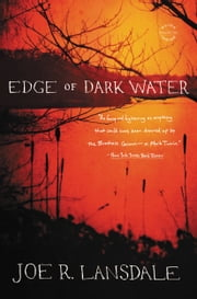 Edge of Dark Water ebook by Joe R. Lansdale