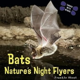 Bats: Nature's Night Flyers ebook by Stout, Frankie