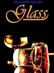 Glass (Illustrations) ebook by NEW YORK: G. P. PUTNAM'S SONS LONDON: METHUEN AND CO.
