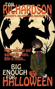 Big Enough for Halloween ebook by Tor Richardson