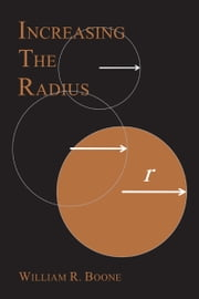 Increasing the Radius ebook by William R. Boone