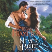 Never a Bride - A Duke's Daughters Novel audiobook by Megan Frampton
