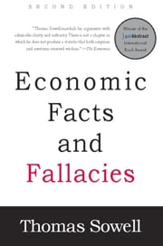 Economic Facts and Fallacies - Second Edition ebook by Thomas Sowell