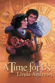 A Time For Us ebook by Linda Andrews
