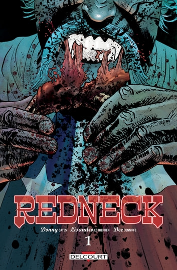 Redneck T01 eBook by Donny Cates,Lisandro Estherren