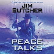 Peace Talks audiobook by Jim Butcher
