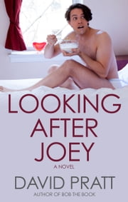 Looking After Joey ebook by David Pratt