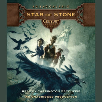 Century #2: Star of Stone audiobook by P. D. Baccalario
