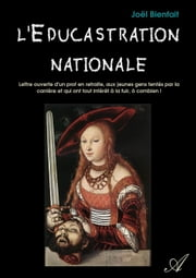 L'Éducastration nationale ebook by Kobo.Web.Store.Products.Fields.ContributorFieldViewModel