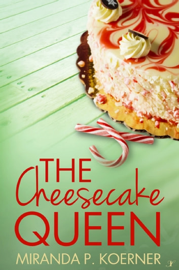 The Cheesecake Queen ebook by Miranda Koerner