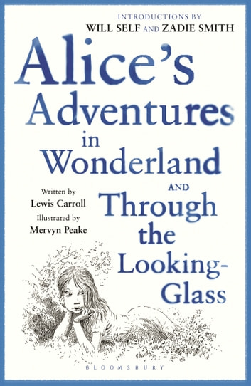 Alice's Adventures in Wonderland & Through the Looking Glass - reissued ebook by Lewis Carroll