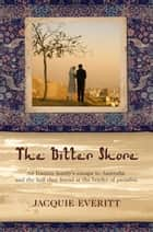 The Bitter Shore ebook by Jacquie Everitt