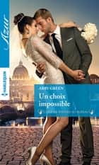 Un choix impossible ebook by Abby Green