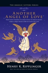 Another Angel of Love ebook by Henry K. Ripplinger