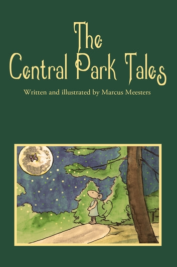 The Central Park Tales ebook by Marcus Meesters