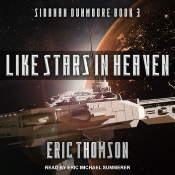 Like Stars in Heaven audiobook by Eric Thomson