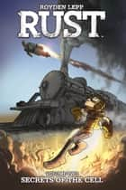 Rust Vol. 2 ebook by Royden Lepp