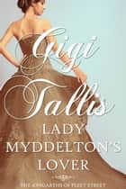 Lady Myddelton's Lover (An Edwardian Romance Novella) ebook by