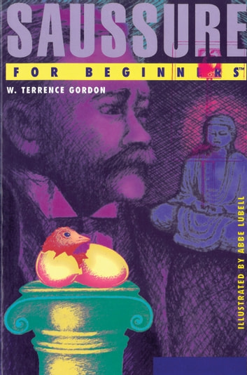 Saussure For Beginners ebook by W. Terrence Gordon