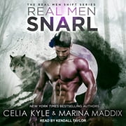 Real Men Snarl audiobook by Celia Kyle, Marina Maddix